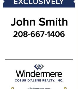 Windermere 32x24 yard sign