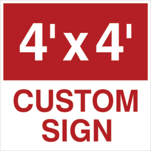 48x48 custom yard sign