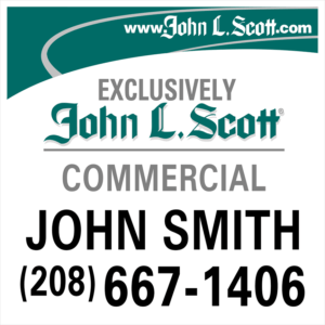 JOHN L SCOTT 48X48 COMMERCIAL SIGN