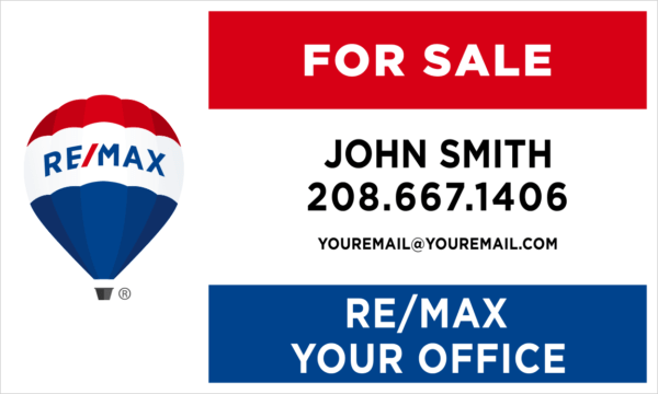 REMAX 18X30 YARD SIGN