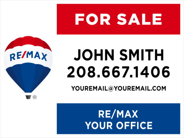 REMAX 36X48 YARD SIGN