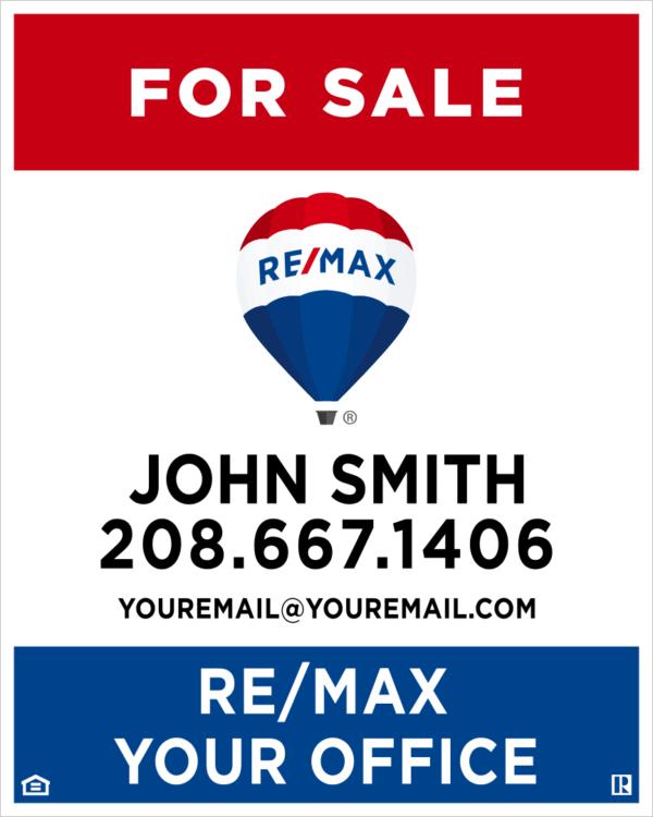 REMAX YARD SIGN 30X24