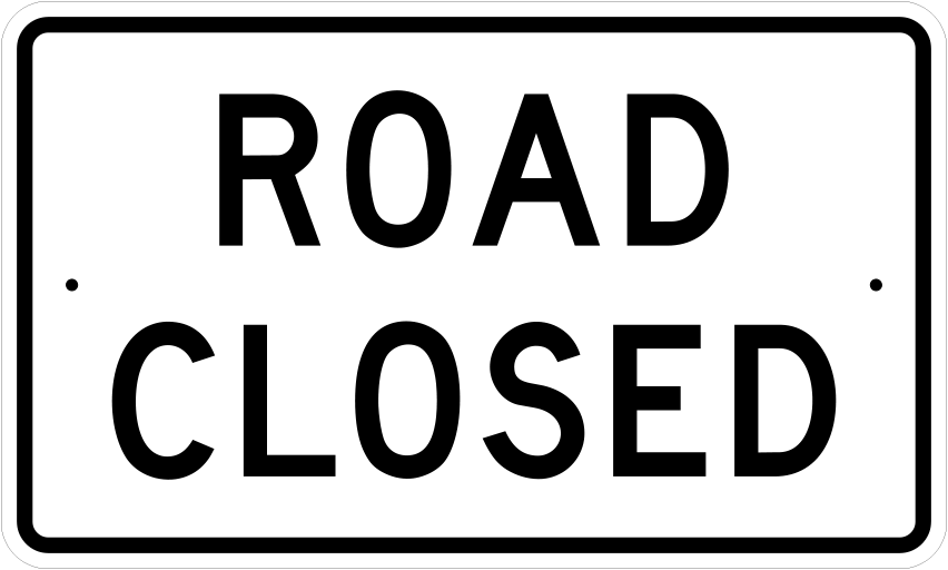 18X30 ROAD CLOSED